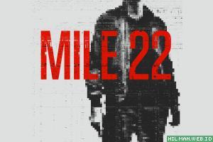MILE 22 Film terbaru Iko Uwais bersama Mark Wahlberg dihantam Kritis tapi Iko dipuji