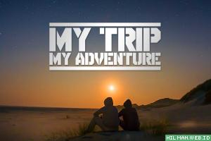 Daftar Lagu Soundtrack My Trip My Adventure OST MTMA TransTV